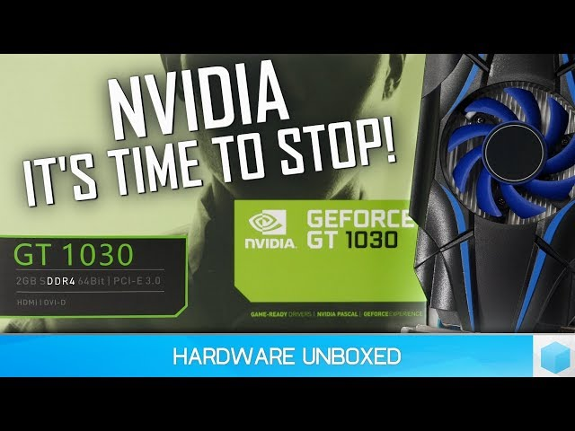 Buyer Beware: Nvidia's GeForce GT 1030 Is A Very Misleading