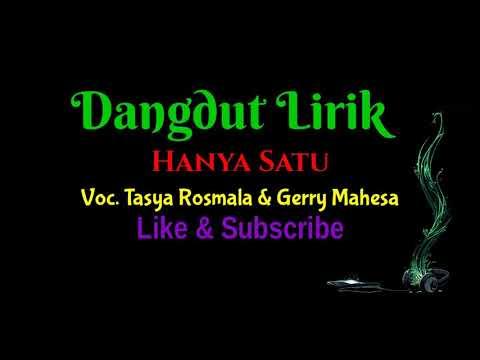 Hanya Satu - Tasya Rosmala & Gerry Mahesa ( Lirik ) Duet Romantis