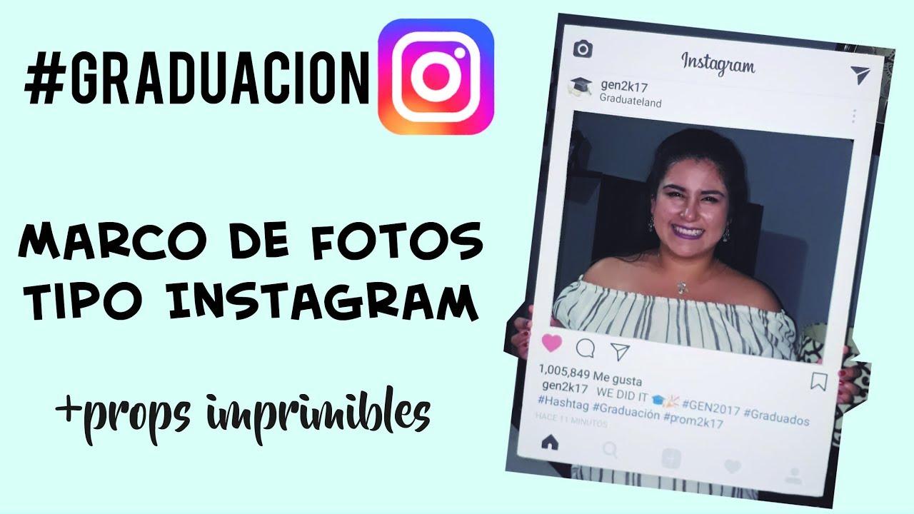 Decora tu fiesta de Graduación! | Marco de fotos tipo Instagram ...
