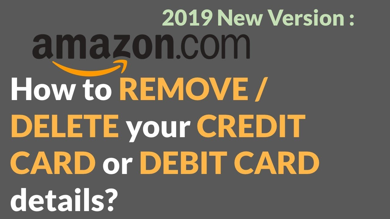 2020 How To Remove Delete Your Credit Card Or Debit Card