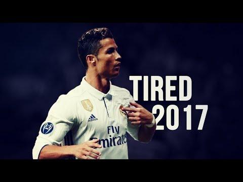 Cristiano Ronaldo - Tired | Skills & Goals | 2016/2017 HD