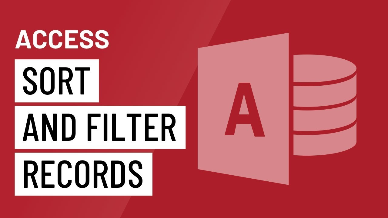 Access 2016: Sorting and Filtering Records - YouTube