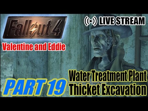 Myl Stream Plays: Fallout 4 pt19: Water Treatment Plant + Thicket Excavation