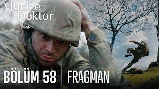 Mucize Doktor 58. Bölüm Fragmanı