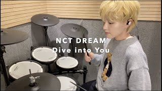 NCT DREAM (엔시티 드림) - 고래 (Dive into You) [Drum Cover]