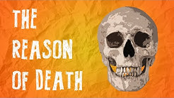 The Reason of Natural Death: Why Do We Age And Die?