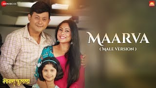 maarva-male-version-mogra-phulaalaa-swapnil-joshi-amp-sai-deodhar-jasraj-joshi