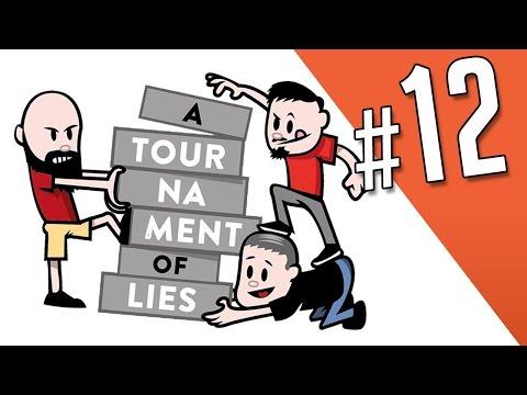 A Tournament of Lies - Episode Twelve (Watch Me Blow Drive)