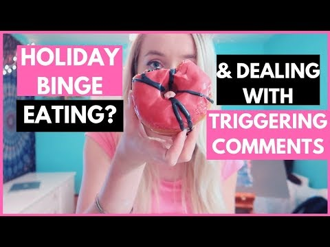 HOW TO DEAL WITH COMMENTS DURING THE HOLIDAYS /BINGE EATING /NOT EXERCISING & MORE!