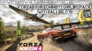 How to download and install FORZA Horizon 4 | FitGirl Repack + All Dlc's - Updated Version Tutorial!