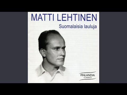 Kanteletar-Lauluja, Op. 100: Millä maksan maammon maion