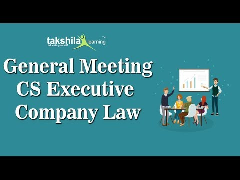 cs executive online classes- company law-general meeting by CS Vinti Verma