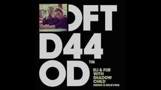 Eli & Fur with Shadow Child