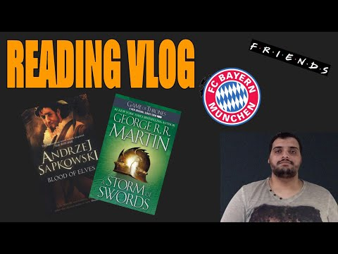 A Storm of Swords, Blood of Elves   Reading Vlog   March 10th 2020