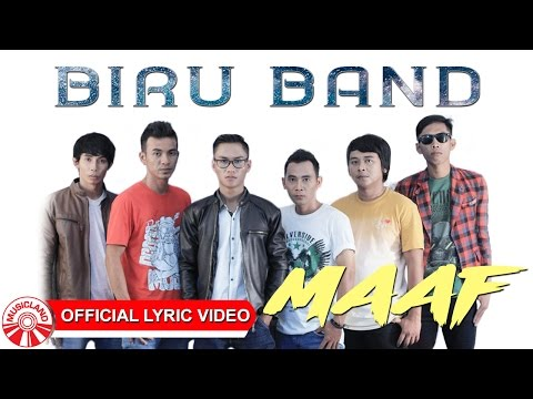 Maaf ~ Single Terbaru Biru Band