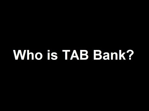 No One Know Small Businesses Better Than TAB Bank. This is Who We Are and This is What We Do!