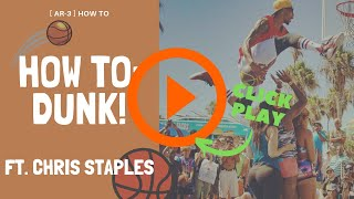 3 Tips on How to Dunk with Chris Staples Video
