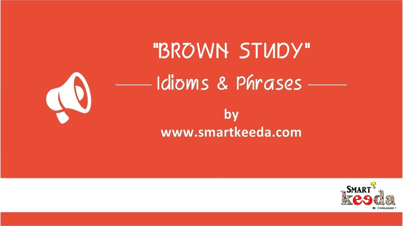 Brown study - definition of brown study by The Free Dictionary