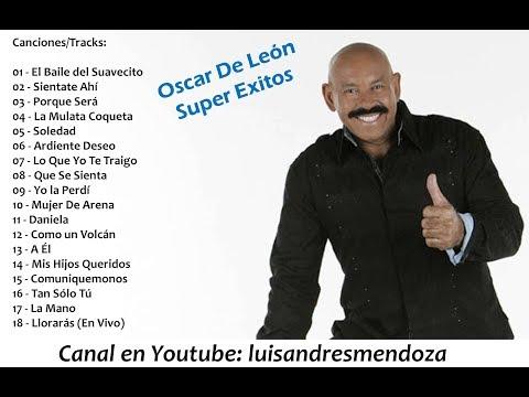 Oscar De León - Super Exitos / The Best  [Recopilación] 2018