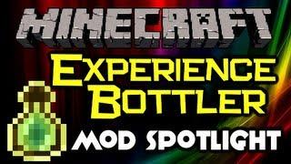 Minecraft - EXPERIENCE BOTTLER Mod Spotlight - Store That EXP Safely! (Minecraft Mod Spotlight)