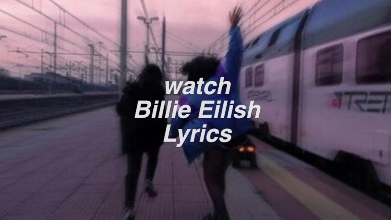 billie eilish lyrics youtube