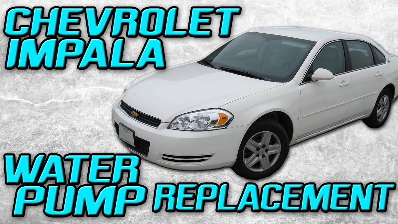 2006 Impala Water Pump Diagram L14 30p Plug Wiring Chevrolet Replacement Youtube
