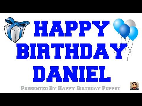 Happy Birthday Daniel - Best Happy Birthday Song Ever