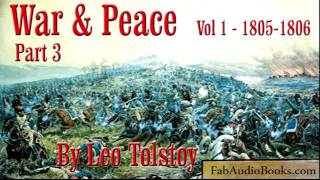 WAR AND PEACE Volume 1 Part 3 - by Leo Tolstoy - Unabridged Audiobook  - FAB