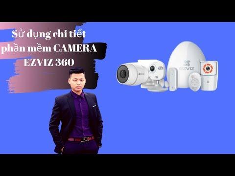 Hướng Dẫn Sử Dụng Phần Mềm EZVIZ Ez360 PHẦN 2  | Ezviz Việt Nam