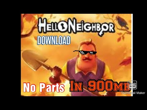 Hello Neighbour (highly Commpresed) Link In Description