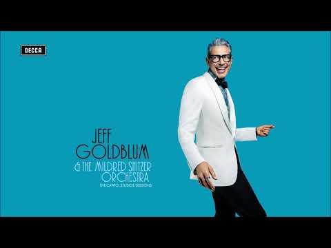 Jeff Goldblum & the Mildred Snitzer Orchestra / Cantaloupe Island