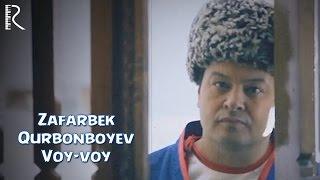Зафарбек Курбонбоев - Вой вой