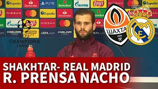 SHAKHTAR vs REAL MADRID | NACHO, rueda prensa CHAMPIONS: RAMOS, HAZARD... | DIARIO AS