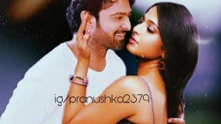 Enni Soni Full Song Pranushka Version 😍|| Prabhas and anushka shetty vm || Saaho New Song||
