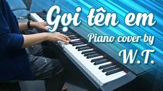 #29 Gọi tên em - Min - Piano cover by W.T. (free sheet download)