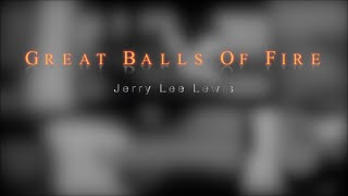 (Jerry Lee Lewis) Great Balls Of Fire - Bryan Rason - Multi Instrument/Pic in Pic