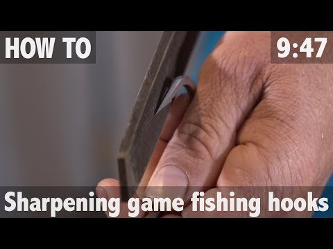 HOW TO SHARPEN GAME FISHING HOOKS