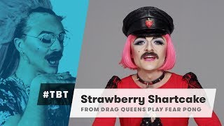 Strawberry Shartcake (Drag Queens Play Fear Pong) | #TBT | Cut