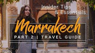 MARRAKECH GUIDE - Morocco 2019