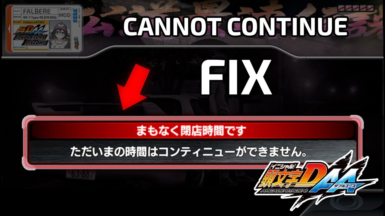 INITIAL D 6 AA - How to fix can't continue (shop close)(test menu)