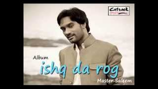 Apne Nu Ronda Ae | Master Saleem | Ishq Da Rog | Superhit Punjabi  Songs