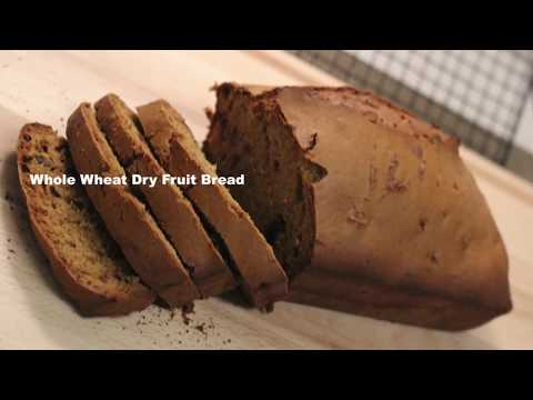 WHOLE WHEAT DRY FRUIT BREAD