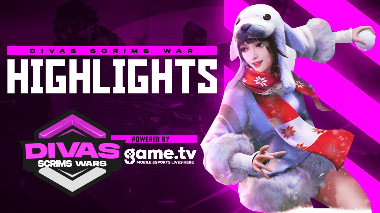 game.tv Divas Scrims War [ Highlight ] - Powered by game.tv | #1 Mobile Esports Platform