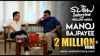 Manoj Bajpayee | Full Episode | The Slow Interview with Neelesh Misra ||