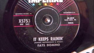 FATS DOMINO -  IT KEEPS RAININ