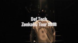 Def Tech - Zenkoku Tour 2016 [Teaser]