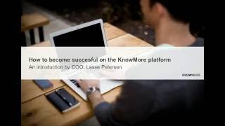 How to become successful on KnowMore Platform