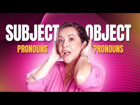 Subject Pronouns e Object Pronouns