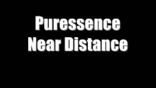 Puressence - Near Distance
