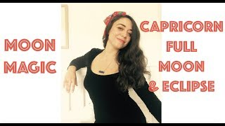 Moon Magic - Capricorn Full Moon and Eclipse - July 16, 2019